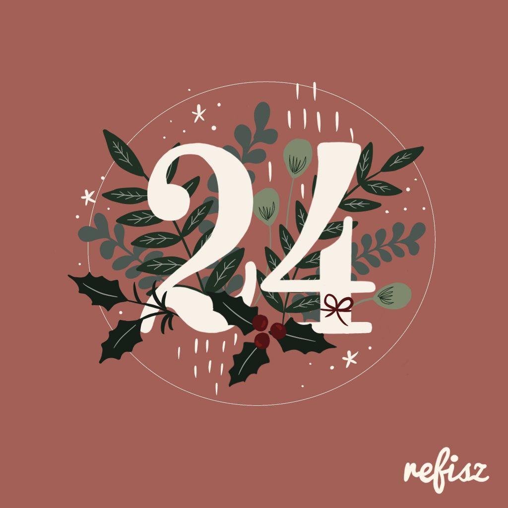 REFISZ Adventi Kalendárium 2020. december 24.